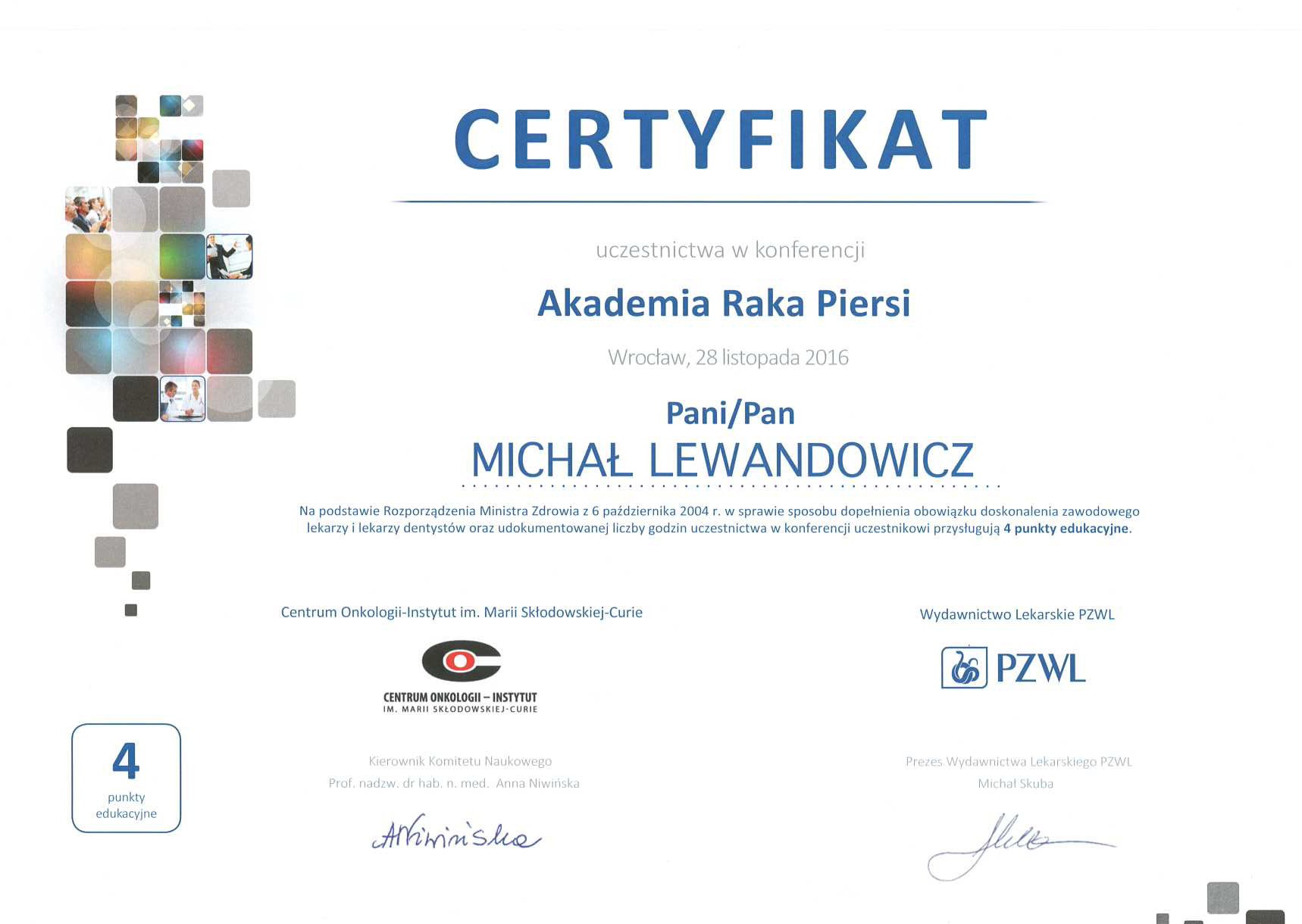 Cert AkadRP2016 Mi - dr n. med. Michał Lewandowicz